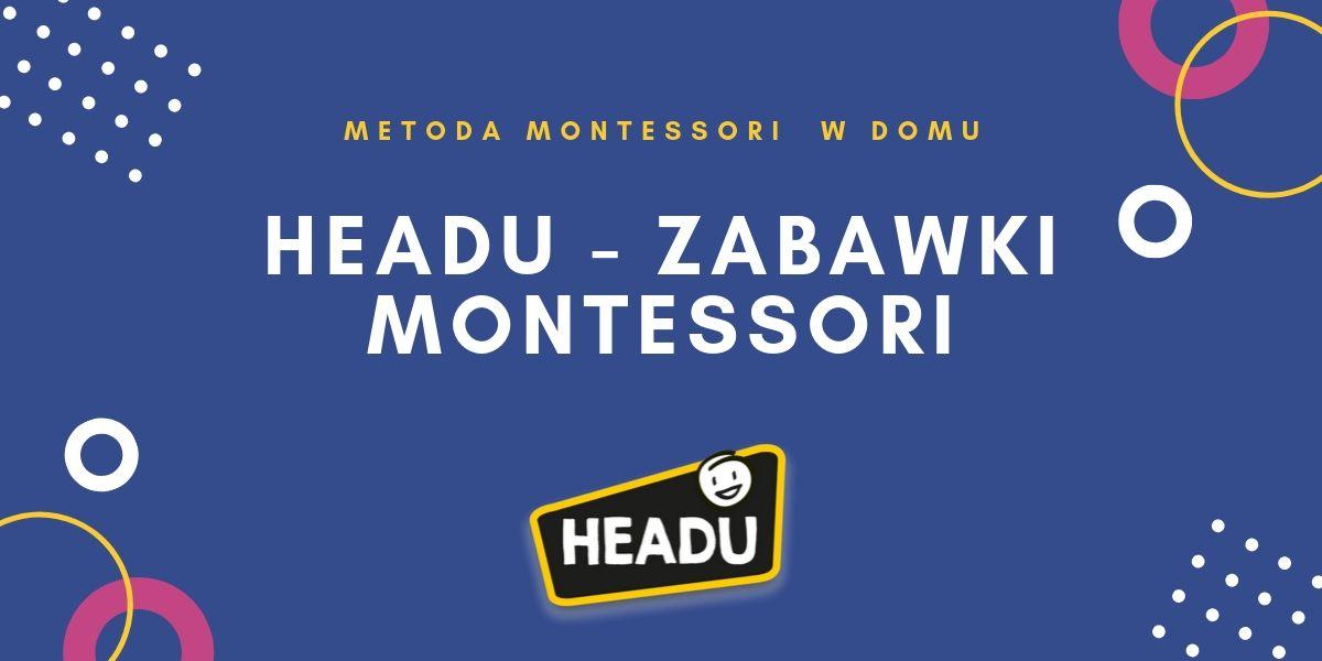 metoda montessori pedagogika montessori headu